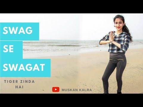 Swag Se Swagat | Tiger Zinda Hai | Salman Khan, Katrina Kaif | Hip Hop Choreography By Muskan Kalra|
