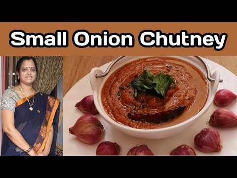 சின்ன வெங்காய கார சட்னி/Amazing Taste Small onion chutney/Easy chutney for idly, dosai, chapathi