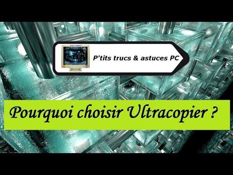 [Tuto informatique#Vidéo N°15] Pourquoi choisir UltraCopier
