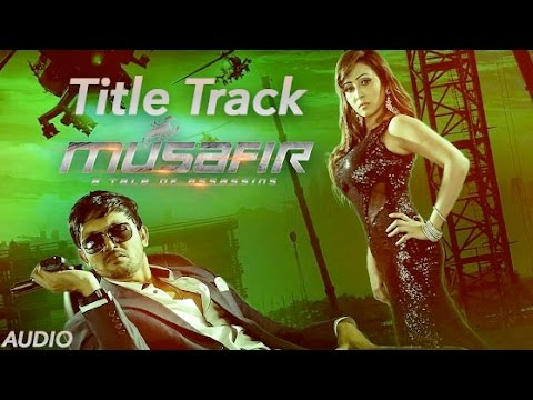 Musafir (Title Track) | Towfique & Fahad | Full Audio | Arifin Shuvoo | Marjan Jenifa | 2015