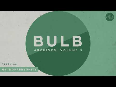 Bulb - Ms. Doppertunity (Official Audio)