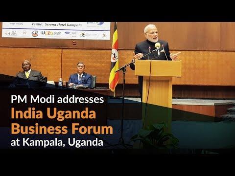 PM Modi addresses India Uganda Business Forum at Kampala, Uganda
