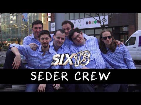 Seder Crew