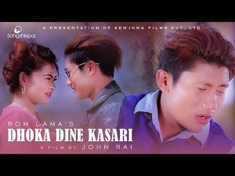 (Dhoka Dine Kasari - Rom Lama   New Nepal Adhunik Song 2074 / 2018 - Duration: 5 minutes, 24 seconds.)