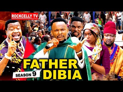 FATHER DIBIA SEASON 9 (New Movie)|  2019 NOLLYWOOD MOVIES