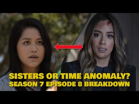 Agents Of Shield Season 7 Episode 8 Breakdown | Daisy's Sister Explained & Episode 9 Preview