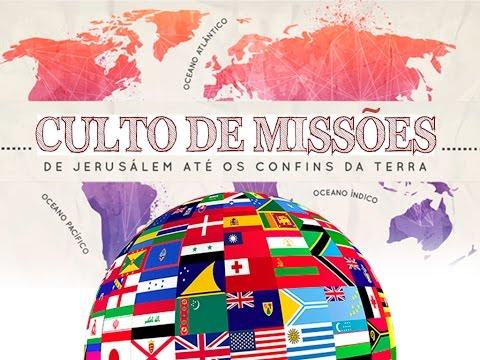 Culto de Missões - 09/04/2017