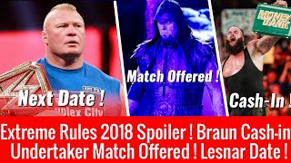Video Lesnar Next Date ! Undertaker Match Offered ! Braun Cash-in ! Extreme Rules 2018 Spoilers ! MP3, 3GP, MP4, WEBM, AVI, FLV Juni 2018