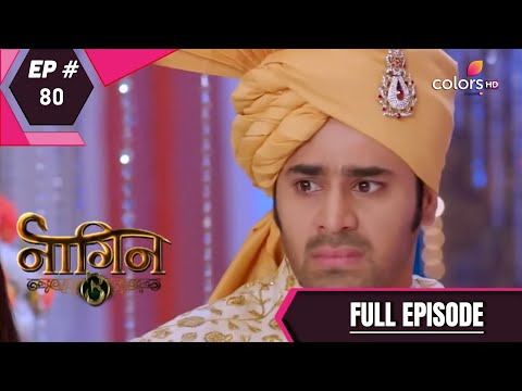 Naagin 3 - Full Episode 80 - With English Subtitles