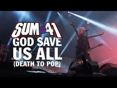 God Save Us All (Death to POP) [Official - SUM 41