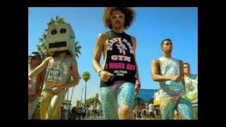 LMFAO Playlist #1: I'm sexy And I Know It,Party Rock Anthem,Yes and I Am Not A Whore