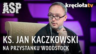 Video Ks. Jan Kaczkowski - CAŁOŚĆ spotkania w ASP / 21. Przystanek Woodstock 2015 MP3, 3GP, MP4, WEBM, AVI, FLV November 2018
