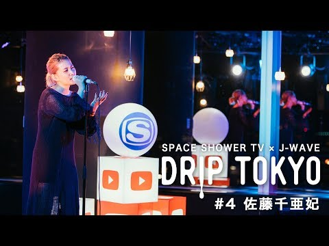 , title : 'DRIP TOKYO #4 佐藤千亜妃'