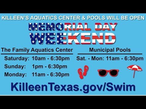 Killeen Family Aquatics Center - Memorial Day Promo