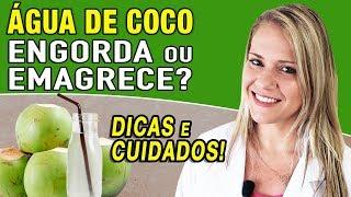 Dieta para emagrecer - Água de Coco Engorda ou Emagrece? [DICAS e CUIDADOS]