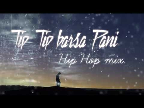 Download Tip Tip barsa pani Hip Hop mix | akshay the A | HQ mp3 Download link in Description HD Mp4 3GP Video and MP3