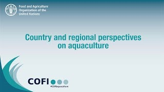 Country and regional perspectives on aquaculture
