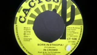 In Crowd - Born In Ethiopia + Dub  (1977)