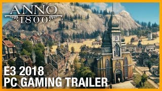 E3 2018: Anno 1800 : World Overview - Teaser | Trailer | Ubisoft [NA] by Ubisoft