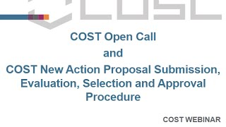 The New COST Proposal Submission, Evaluation, Selection And Approval Procedure
