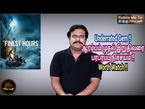 The Finest Hours (2016) Hollywood Action Thriller Movie Review in Tamil by Filmi craft Arun