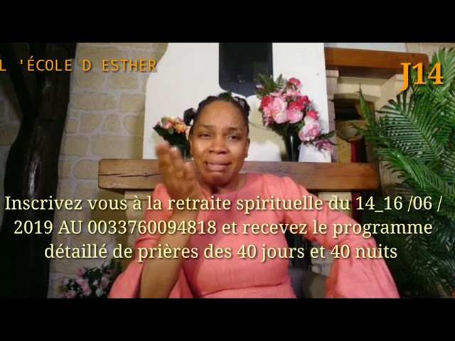 14ème JOUR DEVANT LE TRÔNE DE LA GRÂCE, INSCRIVEZ-VOUS À LA RETRAITE SPIRITUELLE DU 14_16