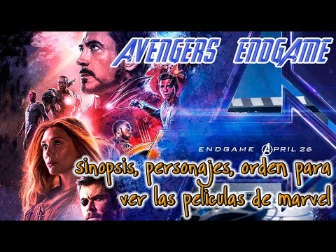 Avengers Endgame - Infinity War - 👉👉👉En que orden debes ver la películas de universo Marvel👀👀👀
