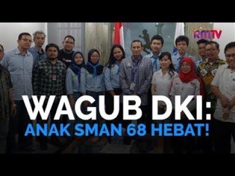 Wagub DKI: Anak SMAN 68 Hebat!