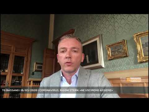 TG BASSANO | 18/03/2020 | CORONAVIRUS, RIGONI STERN: «NE USCIREMO ASSIEME»