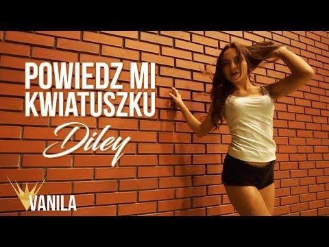 Diley - Powiedz mi Kwiatuszku