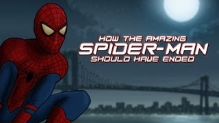 How The Amazing Spider-Man Should Have Ended