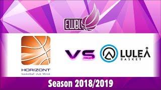 Horizont vs Lulea Basket – EWBL 2018/19