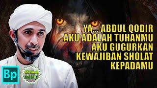 Nonton Kisah Syekh Abdul Qodir Jaelani Digoda Syaiton   Habib Ali Zaenal Abidin Al Hamid Film Subtitle Indonesia Streaming Movie Download