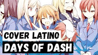 Video 『Days of Dash』( Sakurasou no Pet na Kanojo ★ Ending 1) Spanish Cover MP3, 3GP, MP4, WEBM, AVI, FLV Agustus 2018