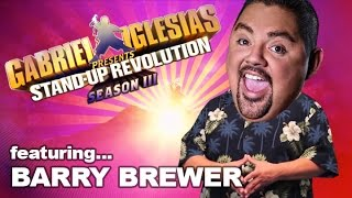 Barry Brewer – Gabriel Iglesias presents:  StandUp Revolution! (Season 3)