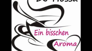 DJ Hossa - Ein Bisschen Aroma (Discofox Version)