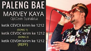 Video PALENG BAE -  MARVEY KAYA (Official Music Video) MP3, 3GP, MP4, WEBM, AVI, FLV Januari 2019