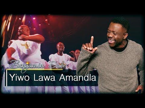 Yiwo Lawa Amandla - Benjamin Dube