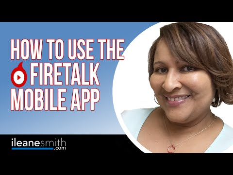 Watch 'How to Live Stream with the Firetalk iOS App and from Your Desktop'