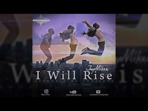 Jaymikee - I WILL RISE  - (One Man nation Album)