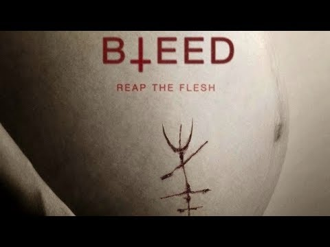 BLEED (2016) REVIEW 2018