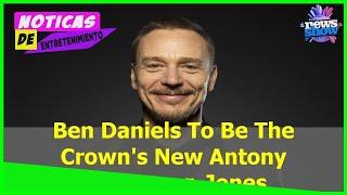 Ben Daniels To Be The Crown's New Antony Armstrong-Jones
