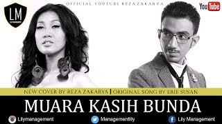 Video ERIE SUSAN - Muara Kasih Bunda Male cover version by REZA ZAKARYA MP3, 3GP, MP4, WEBM, AVI, FLV Juni 2018