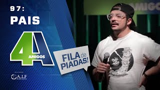 Video FILA DE PIADAS - PAIS - #97 MP3, 3GP, MP4, WEBM, AVI, FLV Agustus 2018