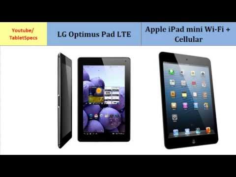 LG Optimus Pad LTE and Apple iPad mini Wi-Fi + Cellular, compare specifications