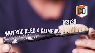 Why You Need A Climbing Brush And Why This One | Climbing Daily Ep.1233 by EpicTV Climbing Daily