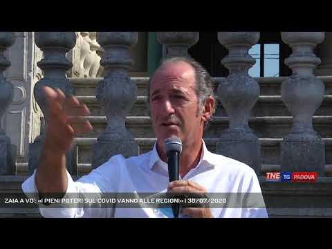 ZAIA A VO': «I PIENI POTERI SUL COVID VANNO ALLE REGIONI» | 30/07/2020