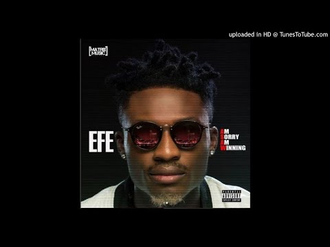 Efe - Yeba ft. Lasisi Elenu (OFFICIAL AUDIO) Mp3 Music Song Download