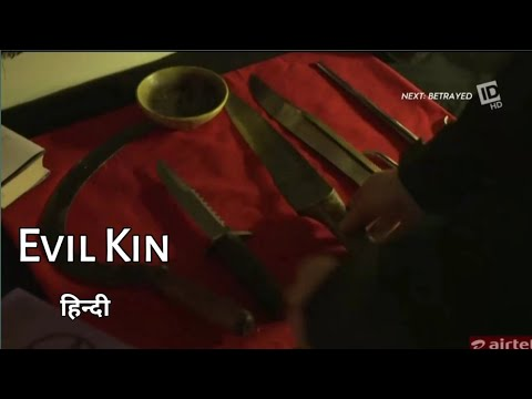 Exclusive  EVIL KIN ID Investigation Discovery full Episode 2020