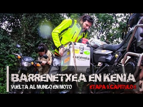 Barrenetxea en Kenia. (S09/E06). Vuelta al Mundo en Moto